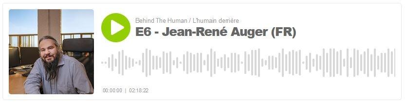 Jean-René Auger - L'humain derrière